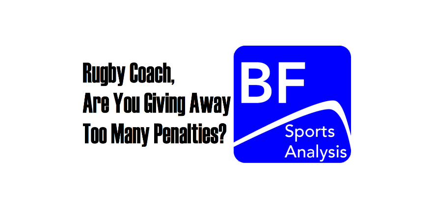 Rugby Coach, Do You Want to Give Away Less Penalties?
