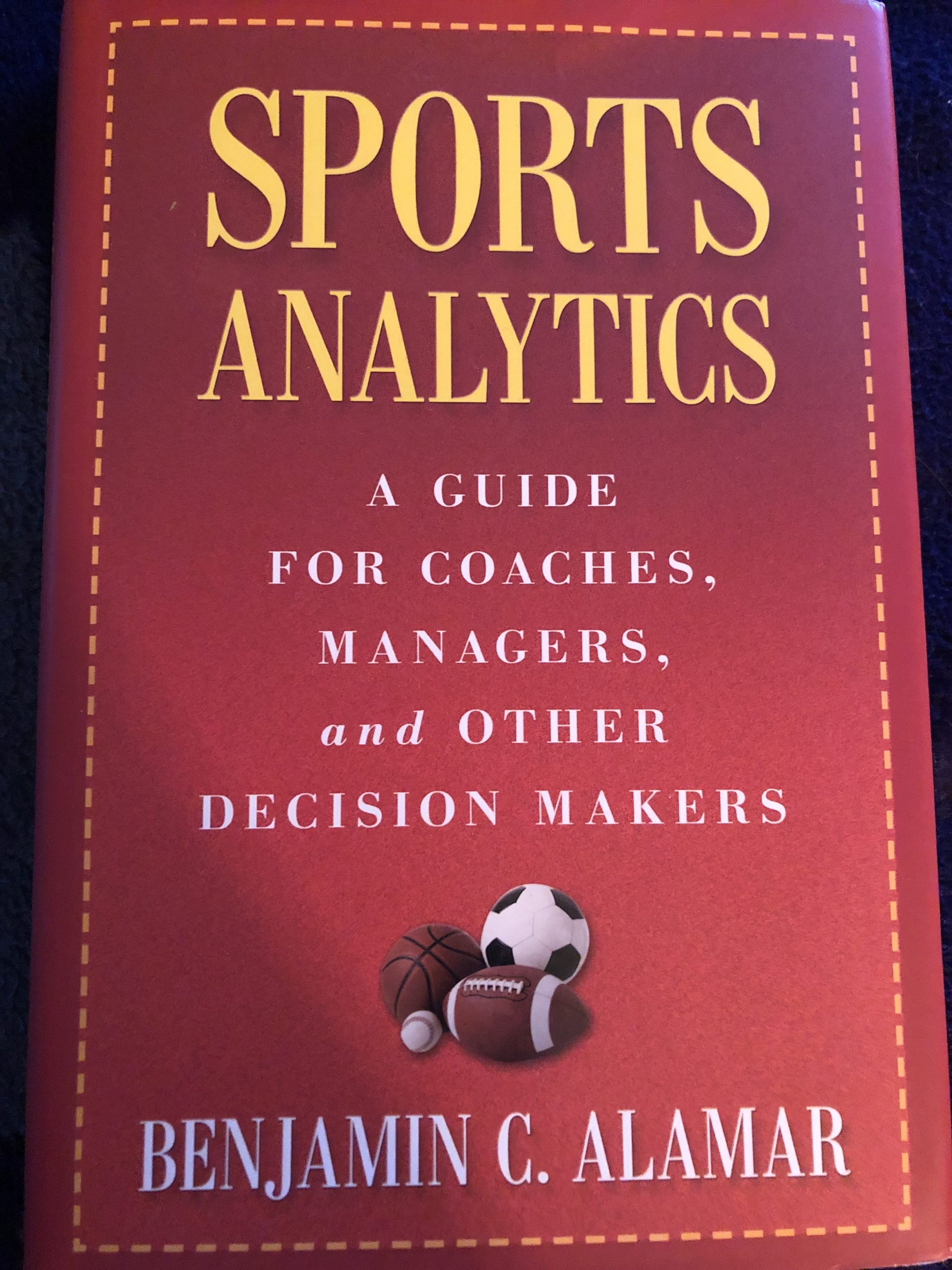Book Review – Sports Analytics: A Guide for Coaches, Managers and Other Decision Makers