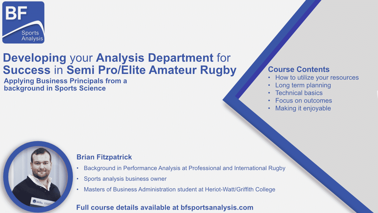 Semi Pro Rugby Analysis Course Details